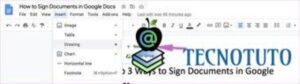 Pasos para firmar documentos con Google Docs